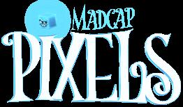 Madcap Pixels